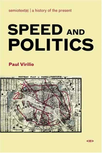 Books on Politics - Speed and Politics (Semiotext(e) / Foreign Agents)