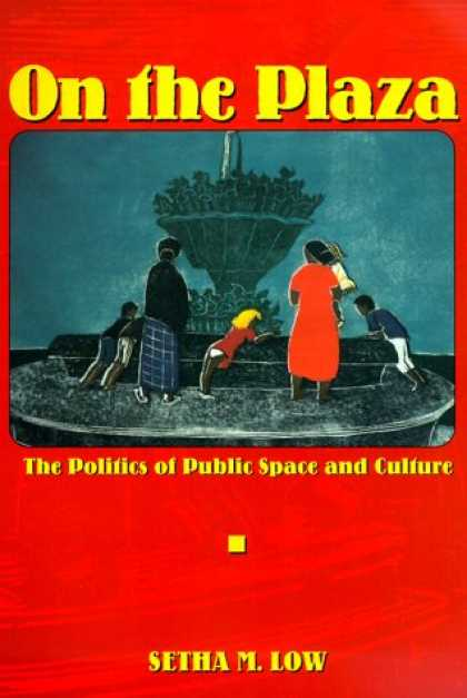 Books on Politics - On the Plaza: The Politics of Public Space and Culture