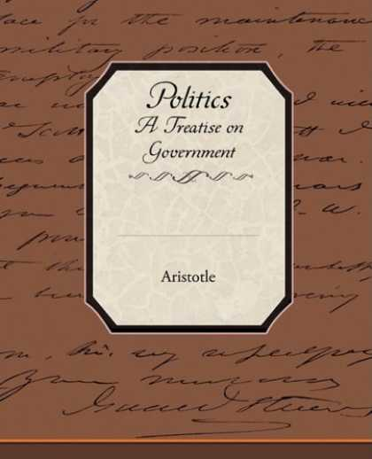Books on Politics - Politics A Treatise on Government