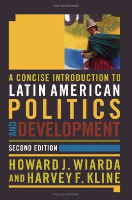 Books on Politics - A Concise Introduction to Latin American Politics and Development: Second Editio