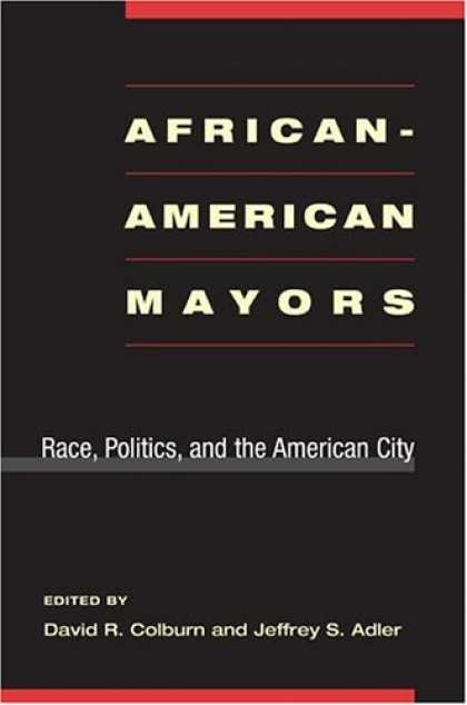 Books on Politics - African-American Mayors: Race, Politics, and the American City