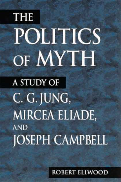 Books on Politics - Politics of Myth, The (Suny Series, Issues in the Study of Religion)