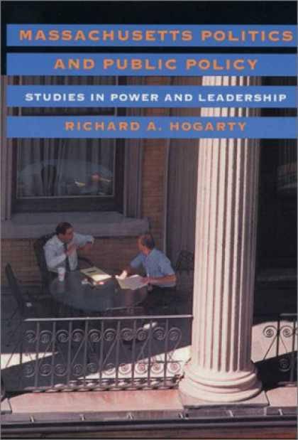 Books on Politics - Massachusetts Politics and Public Policy: Studies in Power and Leadership