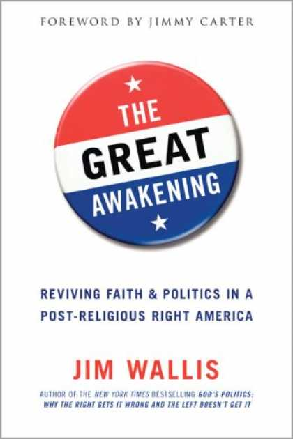 Books on Politics - The Great Awakening: Reviving Faith and Politics in a Post-Religious Right Ameri