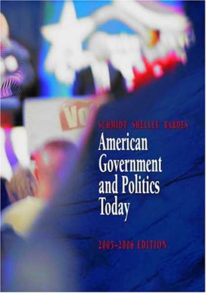 Books on Politics - American Government and Politics Today, 2005-2006 (with PoliPrep)