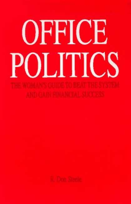 Books on Politics - Office Politics : The Women's Guide to Beat the System and Gain Financial Succes