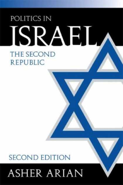 Books on Politics - Politics In Israel: The Second Republic, 2nd Edition