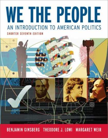 Books on Politics - We the People: An Introduction to American Politics (Shorter Seventh Edition (wi