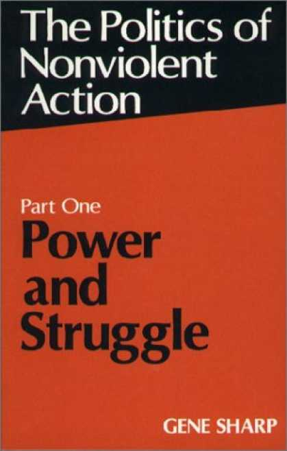 Books on Politics - Power and Struggle (Politics of Nonviolent Action, Part 1)
