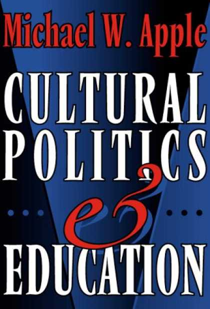 Books on Politics - Cultural Politics and Education (The John Dewey Lecture)