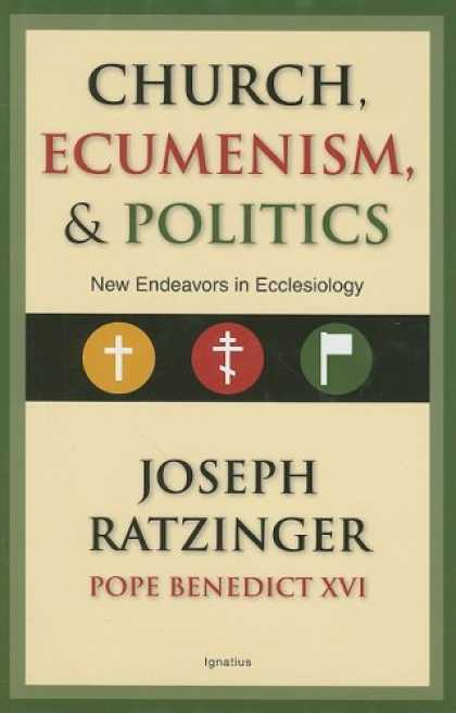 Books on Politics - Church, Ecumenism, and Politics: New Endeavors in Ecclesiology