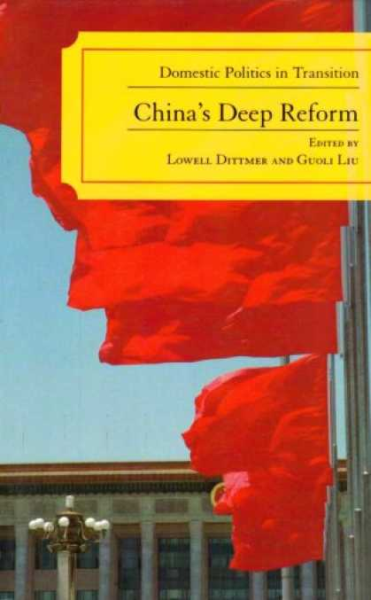Books on Politics - China's Deep Reform: Domestic Politics in Transition