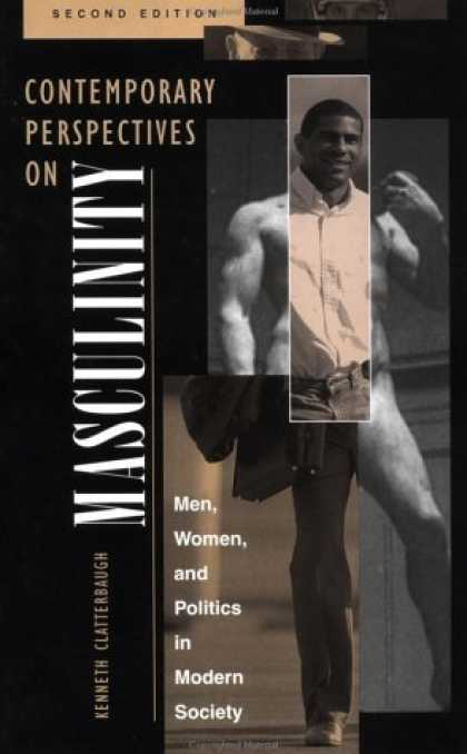 Books on Politics - Contemporary Perspectives On Masculinity: Men, Women, And Politics In Modern Soc