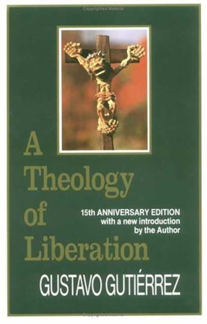 Books on Politics - A Theology of Liberation: History, Politics, and Salvation (15th Anniversary Edi