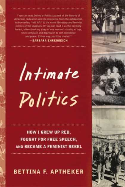 Books on Politics - Intimate Politics: How I Grew Up Red, Fought for Free Speech, and Became a Femin
