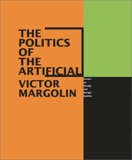 Books on Politics - The Politics of the Artificial: Essays on Design and Design Studies