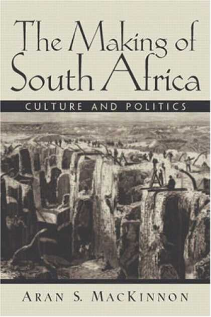 Books on Politics - The Making of South Africa: Culture and Politics