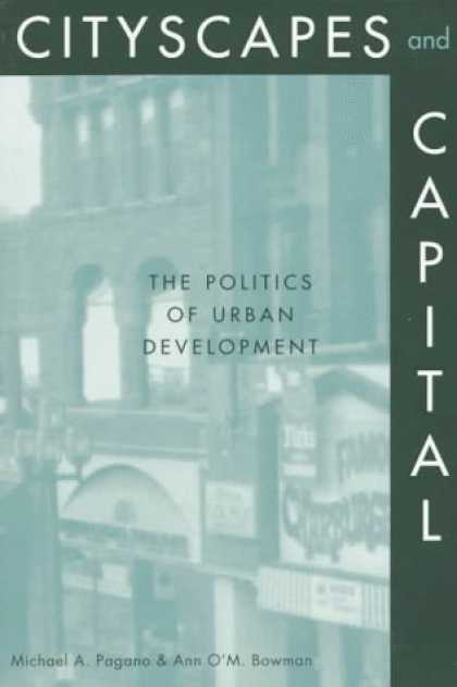 Books on Politics - Cityscapes and Capital: The Politics of Urban Development