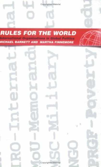Books on Politics - Rules For The World: International Organizations In Global Politics