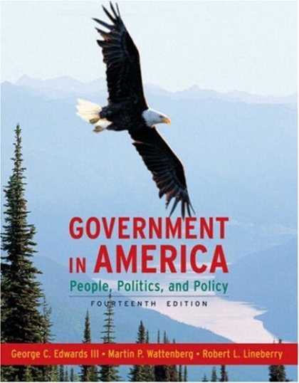 Books on Politics - Government in America: People, Politics, and Policy (14th Edition) (MyPoliSciLab