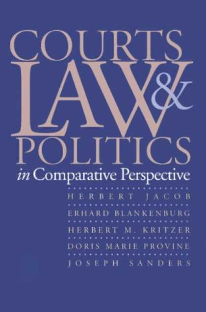 Books on Politics - Courts, Law, and Politics in Comparative Perspective