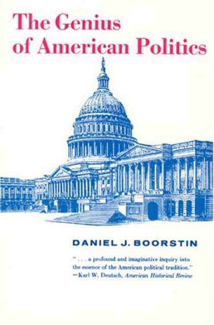 Books on Politics - The Genius of American Politics (Walgreen Foundation Lectures)