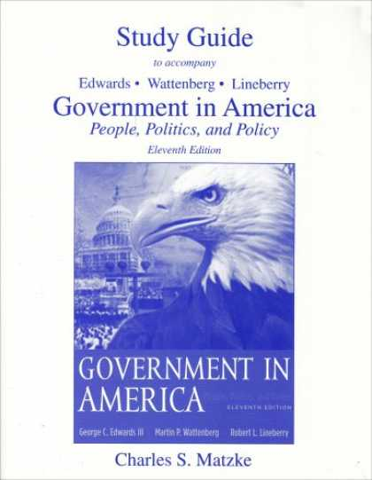 Books on Politics - Government in America: People, Politics and Policy Study Guide