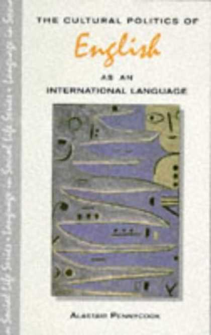 Books on Politics - The Cultural Politics of English As an International Language (Language in Socia