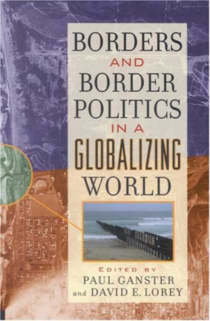 Books on Politics - Borders and Border Politics in a Globalizing World (World Beat)