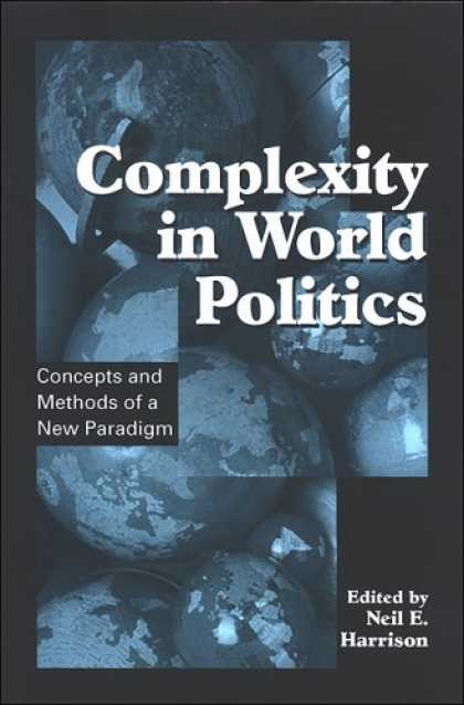 Books on Politics - Complexity in World Politics: Concepts and Methods of a New Paradigm (Suny Serie