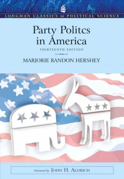 Books on Politics - Party Politics In America- (Value Pack w/MySearchLab)