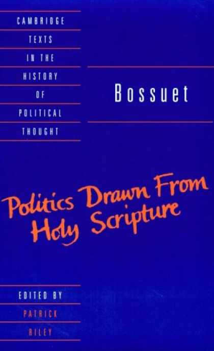 Books on Politics - Bossuet: Politics Drawn from the Very Words of Holy Scripture (Cambridge Texts i