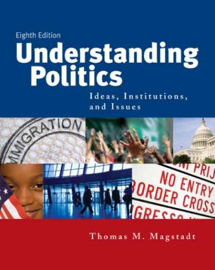 Books on Politics - Understanding Politics: Ideas, Institutions, and Issues