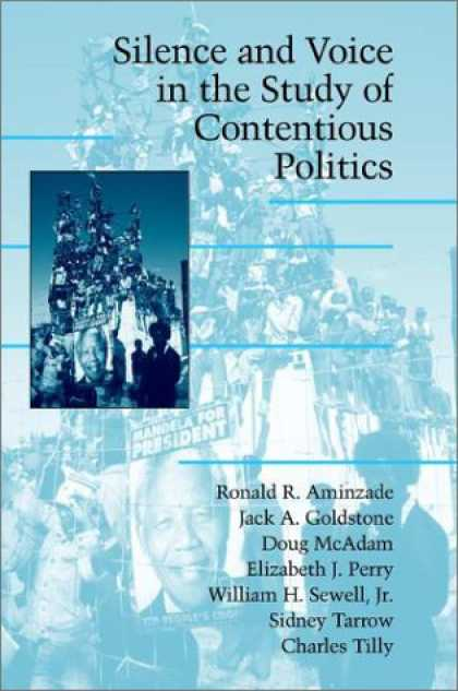 Books on Politics - Silence and Voice in the Study of Contentious Politics (Cambridge Studies in Con