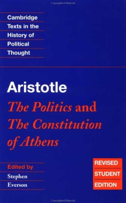 Books on Politics - Aristotle: The Politics and the Constitution of Athens (Cambridge Texts in the H