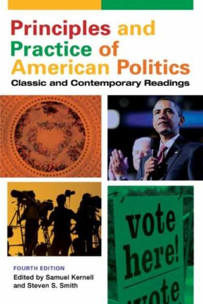 Books on Politics - Principles and Practice of American Politics: Classic and Contemporary Readings