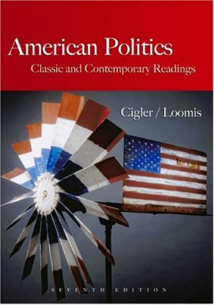 Books on Politics - American Politics: Classic and Contemporary Readings