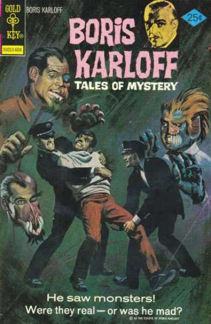 Boris Karloff Tales of Mystery 67 - Monsters - Straitjacket - Police Officers - Were They Real - Or Was He Mad - Claws