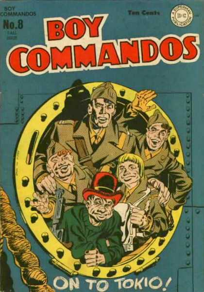 Boy Commandos 8 - On To Tokio - Ten Cents - No 8 - A Superman Publication - Dc - Jack Kirby, Joe Simon