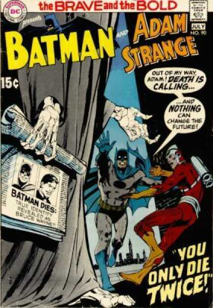 Brave and the Bold 90 - Adam Strange - Death Is Calling - Batman - The Brave And The Bold - You Only Die Twice - Neal Adams