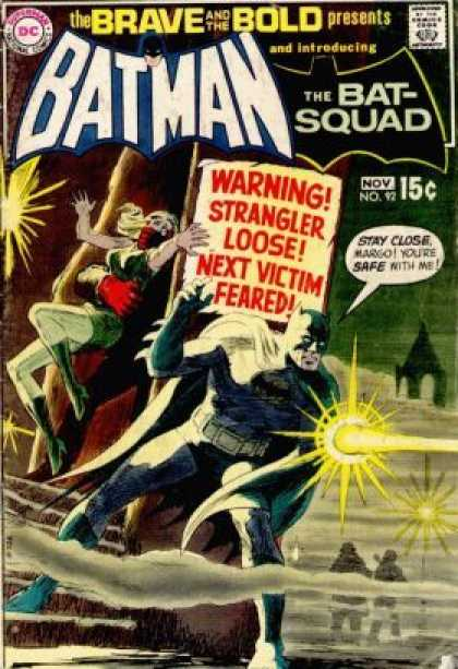 Brave and the Bold 92 - Batman - Bat-squad - Warning - Speech Bubble - Strangler - Nick Cardy