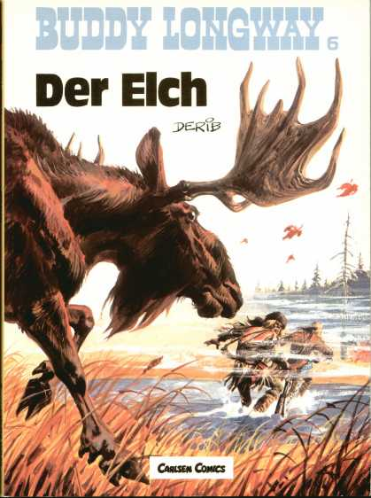 Buddy Longway 6 - Der Elch - Elk - River - Two Men - Carlsen Comics