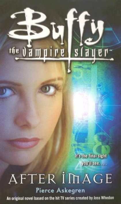 Buffy the Vampire Slayer Books - Afterimage (Buffy the Vampire Slayer)