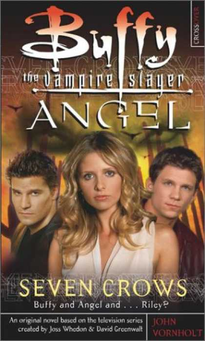 Buffy the Vampire Slayer Books - Seven Crows (Buffy the Vampire Slayer and Angel)
