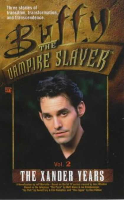 Buffy the Vampire Slayer Books - The Xander Years, Volume 2