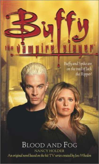 Buffy the Vampire Slayer Books - Blood and Fog (Buffy the Vampire Slayer)