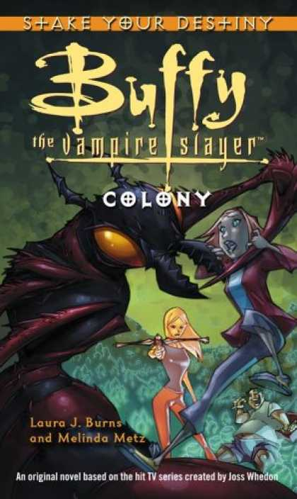 Buffy the Vampire Slayer Books - Colony (Buffy the Vampire Slayer)