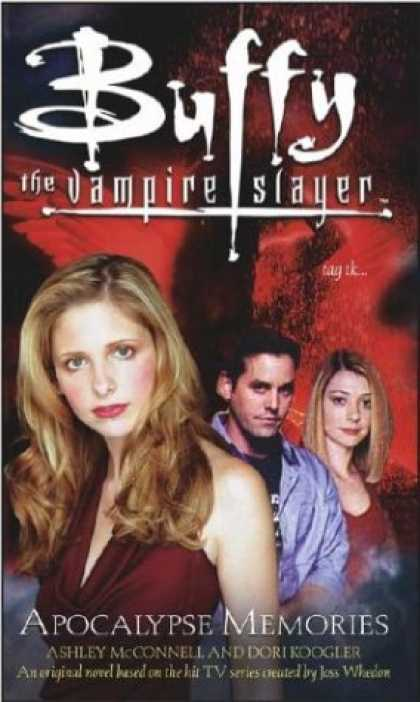 Buffy the Vampire Slayer Books - Apocalypse Memories (Buffy the Vampire Slayer)