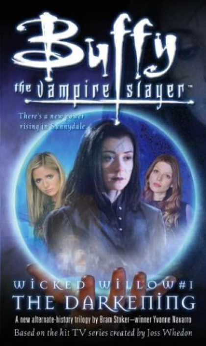 Buffy the Vampire Slayer Books - Wicked Willow I: The Darkening (Buffy the Vampire Slayer)