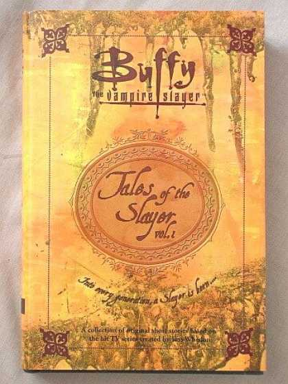 Buffy the Vampire Slayer Books - Buffy the Vampire Slayer: Tales of the Slayer, Volume 1 (Buffy The Vampire Slaye